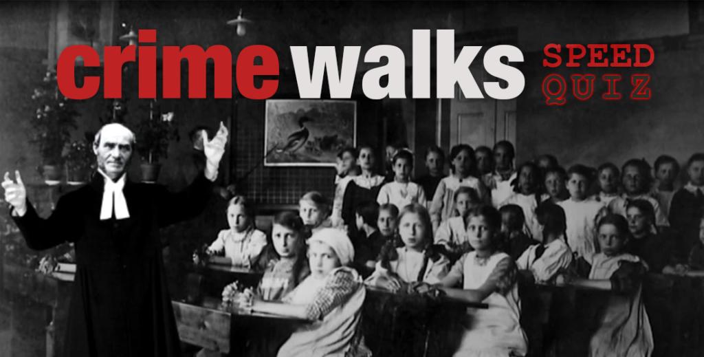 Nypremiär för Crime Walks Speed Quiz