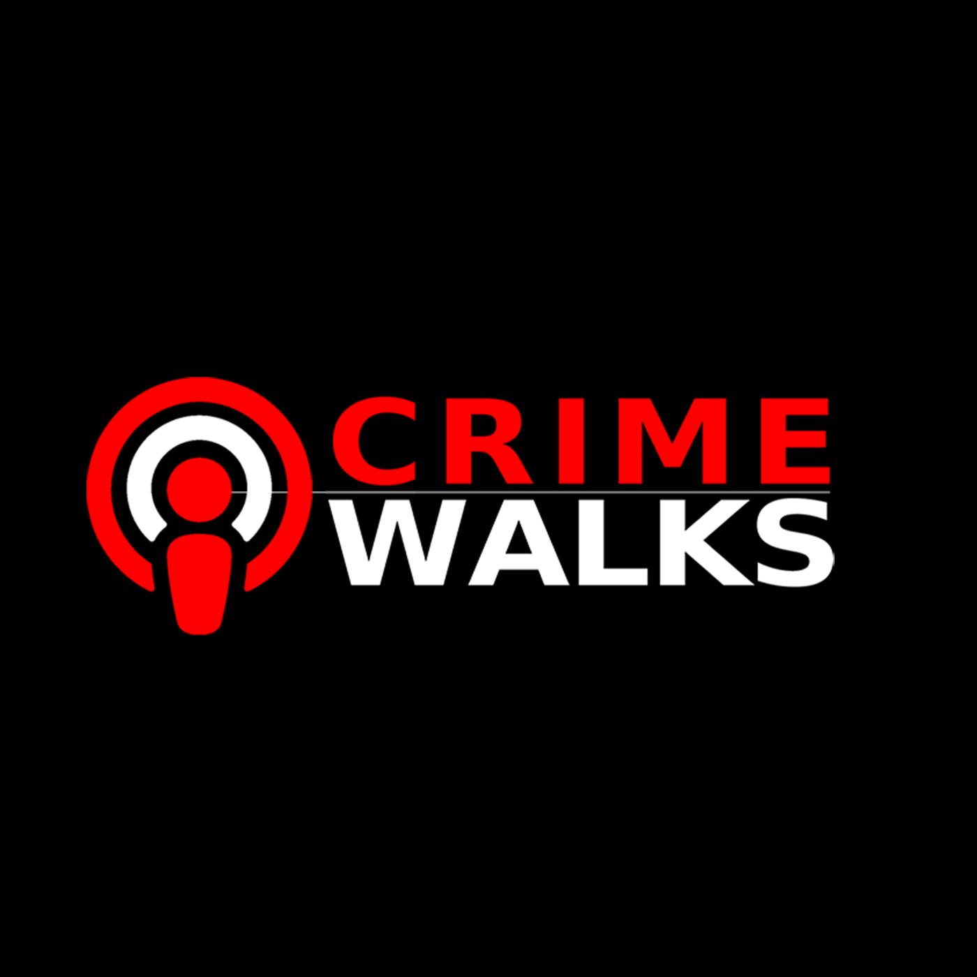 Crime Walks Podcast